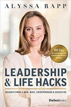 Leadership & Life Hacks