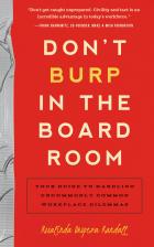 Don't Burp in the Boardroom