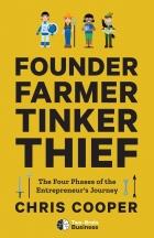 Founder, Farmer, Tinker, Thief