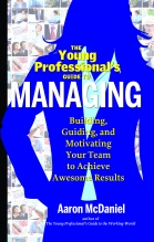 Young Professionals Guide to Managing